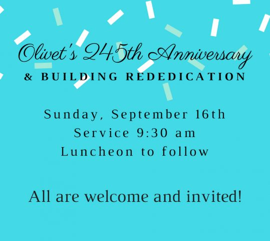 245th Anniversary & Building Rededication!